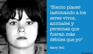 Frases psicópatas - Mary Bell